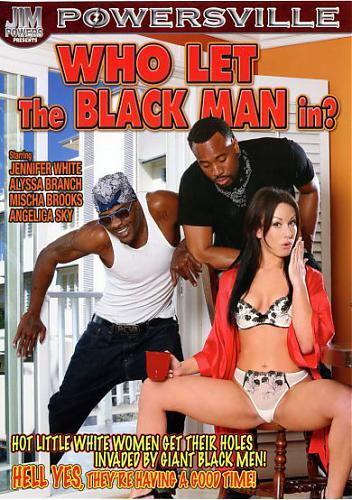 Who Let The Black Man In?